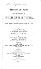 Reports of Cases Argued and Determined in the Supreme Court of Victoria: Volume 3