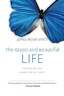 The Good and Beautiful Life Book