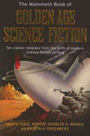 The Mammoth Book of Golden Age Science Fiction PDF