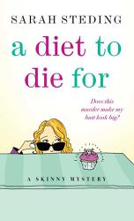 A Diet To Die For Book PDF