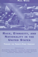 Race, Ethnicity, And Nationality In The United States