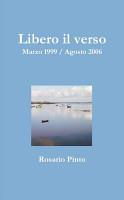 Libero Il Verso   Raccolta 1999 2006 PDF