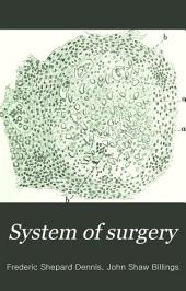 System of surgery: Volume 1