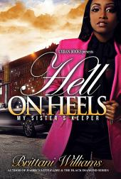 Hell on Heels: My Sister's Keeper