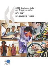 OECD Studies on SMEs and Entrepreneurship Poland: Key Issues and Policies