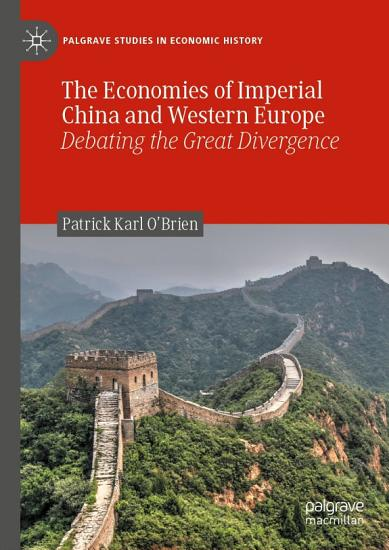The Economies of Imperial China and Western Europe PDF