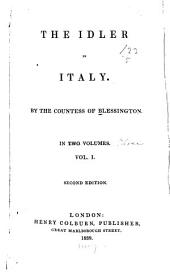 The Idler in Italy: Volume 1
