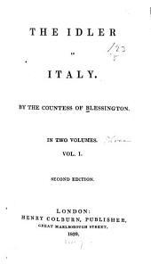 The Idler in Italy: Volume 1