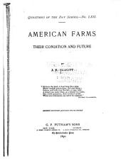 American Farms: Their Condition and Future