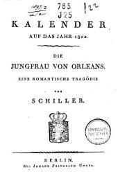 Die jungfrau von Orleans: eine romantische Tragödie