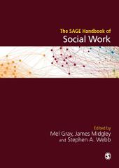 The SAGE Handbook of Social Work