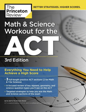 Math and Science Workout for the ACT  3rd Edition