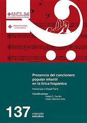 Presencia del cancionero popular infantil en la lírica hispánica: Homenaje a Margit Frenk