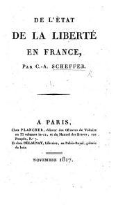 De l'état de la liberté en France