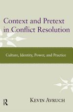 Context and Pretext in Conflict Resolution PDF
