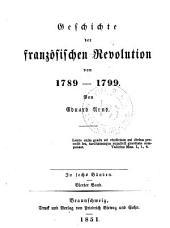 Geschichte der französischen revolution von 1789-1799: Band 4