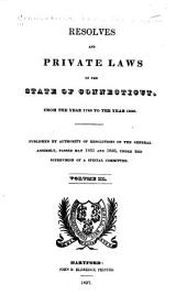 Acts and Laws, Made and Passed in and by the General Court Or Assembly of the State of Connecticut: Volume 2