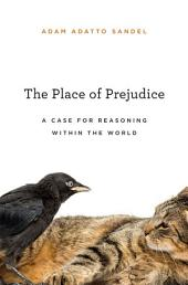 The Place of Prejudice
