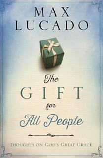 The Gift for All People Book
