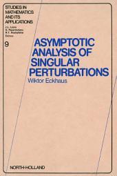 Asymptotic Analysis of Singular Perturbations