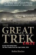 The Great Trek Uncut