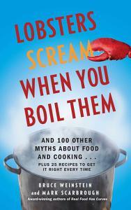 Lobsters Scream When You Boil Them Book