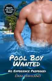 Pool Boy Wanted: No Experience Preferred