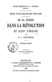 De la justice dans la révolution et dans l'Église par P.-J. Proudhon: Volume1