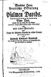 Practische Erklärung der Psalmen Davids: Band 1
