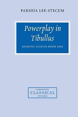 Powerplay in Tibullus