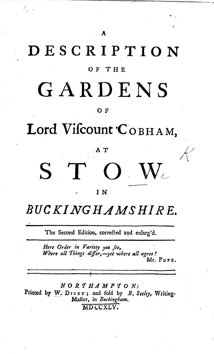 A description of the gardens of Lord Viscount Cobham at Stow in Buckinghamshire. The second edition. ... enlarged