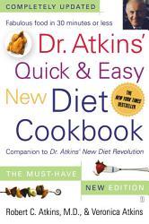 Dr Atkins Quick Easy New Diet Cookbook Book PDF