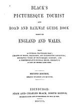 Black's Picturesque Tourist and Road and Railway Guide Book Through England and Wales