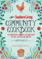 The Southern Living Community Cookbook PDF