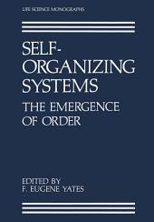 Self-Organizing Systems: The Emergence of Order