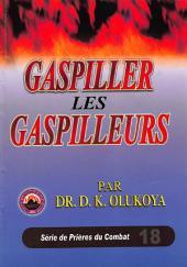 Gaspiller Les Gaspilleurs