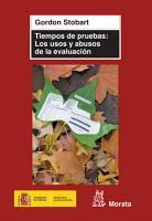 Tiempos de pruebas  los usos y abusos de la evaluaci  n PDF