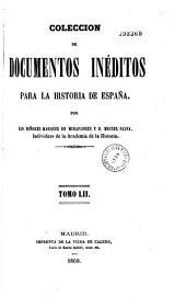 Coleccion de documentos ineditos para la historia de Espana: Volume 51