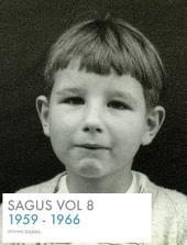 SAGUS Vol 8: First school years 1959 - 1966