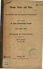 Thomas Morus und Plato: Ein Ueberblick über den platon, Humanismus. I.
