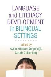 Language And Literacy Development In Bilingual Settings Book PDF