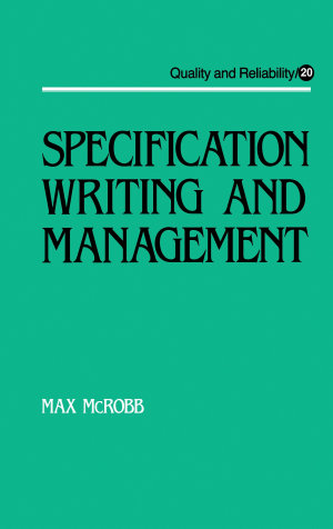 Specification Writing and Management