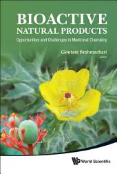 Bioactive Natural Products: Opportunities And Challenges In Medicinal Chemistry