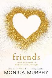 The Friends Boxed Set: (Friends Series Books 1-3