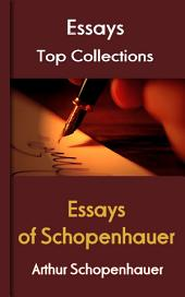 Essays of Schopenhauer: Top Essays