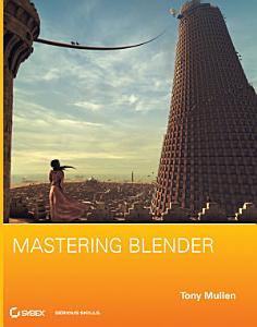 Mastering Blender PDF