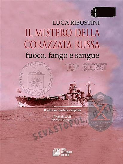 Il mistero della corazzata russa  Fuoco  fango e sangue  II edizione riveduta e ampliata PDF