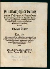 Ein warhaffter berichte vom Colloquio zu Regenspurg disjars angefangen, und dem abzug der Auditoren und Colloquenten, die von Fürsten und Stenden der Augspurgischen Confession dahin verordnet waren
