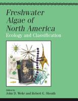 Freshwater Algae of North America PDF