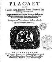 Placaet van de ... Staten Generael ..., tegens den invoer van de Koele en Gebrande Winen, midtsgaders van Sout, en van alle verdere Producten en Gewassen, onder het gebiedt van de Koningen van Vranckrijck en Spaigne vallende. In dato den 11 Mey 1703